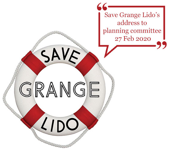 Save Grange Lido's address to planning committee 27 Feb 2020